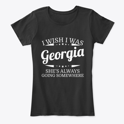 I Wish I Was Georgia Personal Name Tee Black T-Shirt Front