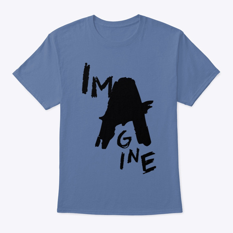 Imagine No A Holes™   Grunge Denim Blue T-Shirt Front