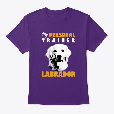 Personal Trainer Is Labrador T Shirt Purple T-Shirt Front