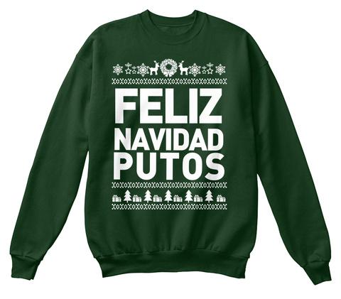 Feliz Navidad Putos Deep Forest  T-Shirt Front