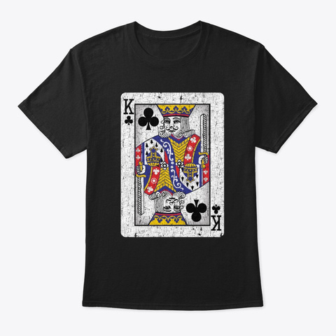 King Of Clubs Playing Card Black T-Shirt Front