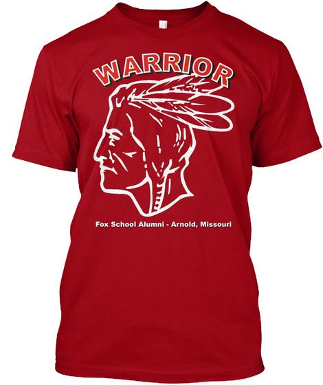 Warrior Fox School Alumni  Arnold, Missouri Deep Red T-Shirt Front