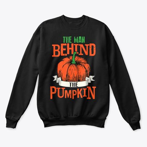 The Man Behind The Pumpkin Shirt Black T-Shirt Front