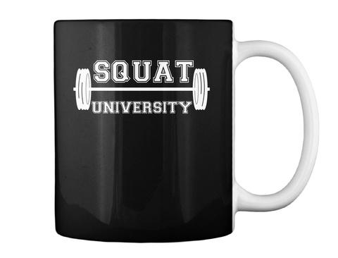 Squat University Coffee Mug!  Black Mug Back
