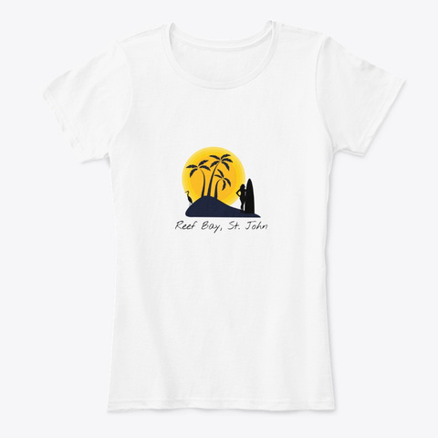 Reef  Bay St. John Virgin Islands White T-Shirt Front