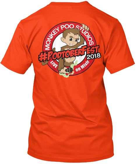 Podcasting 101 Podtoberfest Tshirt Deep Orange  T-Shirt Back