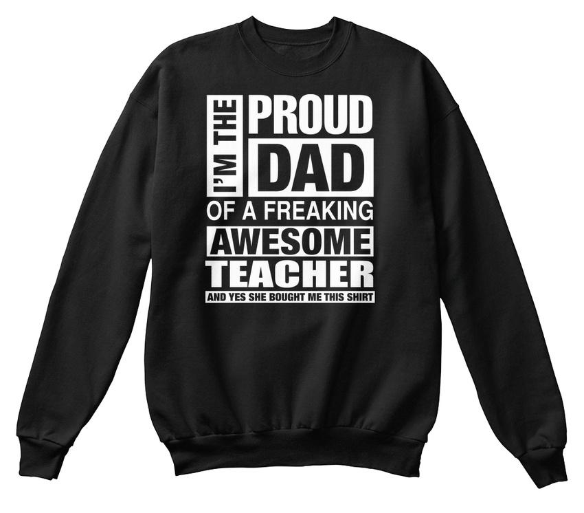 d2452f8e Teacher Dad Im Proud Of Freaking Awesome Hanes Unisex Crewneck Sweatshirt