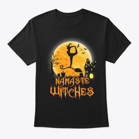 Namaste Witches Yoga Meditation Gift Tee Black T-Shirt Front