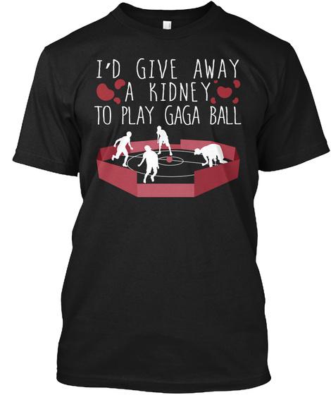 Kidney Transplant G Aga Ball Pit Game  Black T-Shirt Front