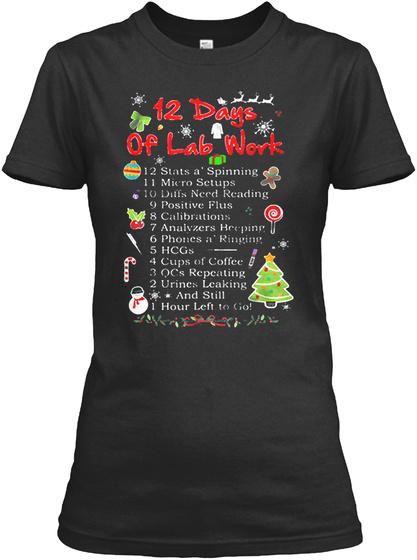 12 Days Of Lab Work Medical Technologist Unisex Tshirt