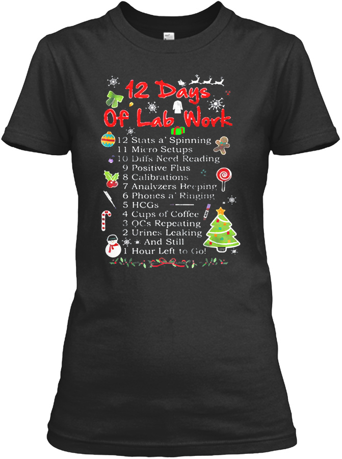 12 Days Of Lab Work Medical Technologist Unisex Tshirt