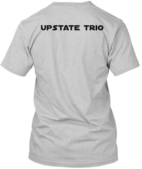 Upstate Trio Light Steel T-Shirt Back