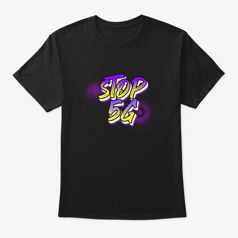 Stop 5 G Art Black T-Shirt Front