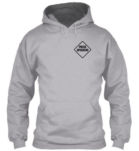 Press Operator Sport Grey Sweatshirt Front