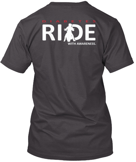 Diabetes Ride With Awareness. Heathered Charcoal  T-Shirt Back