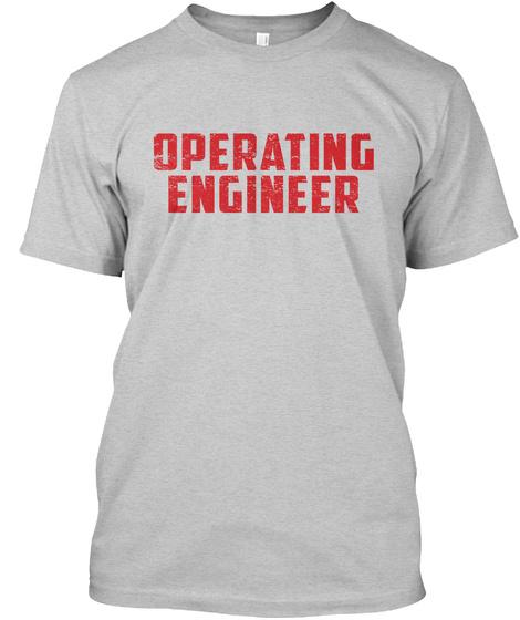 Operating Engineer Light Steel T-Shirt Front