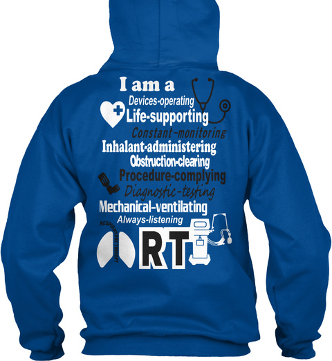 I Am A De Device Operating Life Supporting Constant Monitoring Inhalant Administering Obstruction Clearing... Royal T-Shirt Back