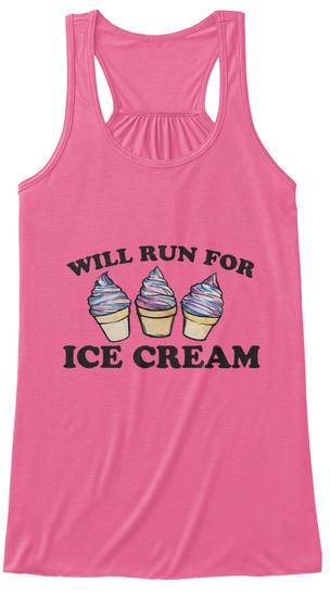 Will Run For Ice Cream Neon Pink Camiseta de Tirantes de Mujer Front