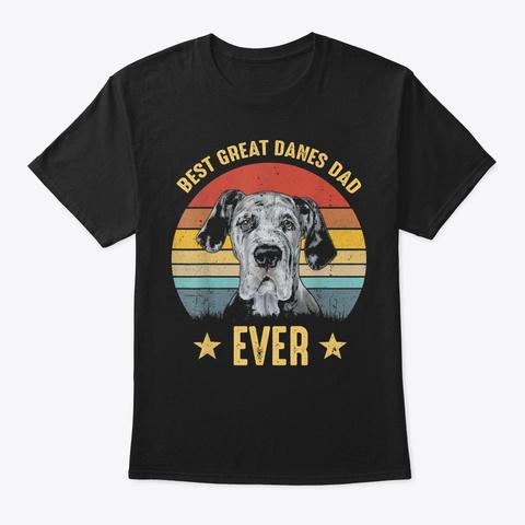 Mens Vintage Best Great Dane Dad Ever T  Black T-Shirt Front