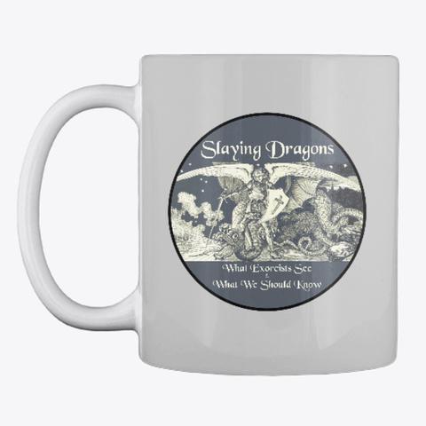 Slaying Dragons Light Grey T-Shirt Front