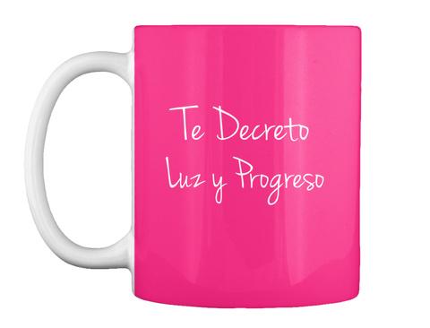 Te Decreto Luzy Progreso Hot Pink Camiseta Front