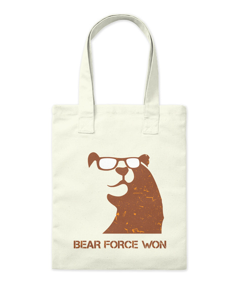 Bear Force Won Natural T-Shirt Front