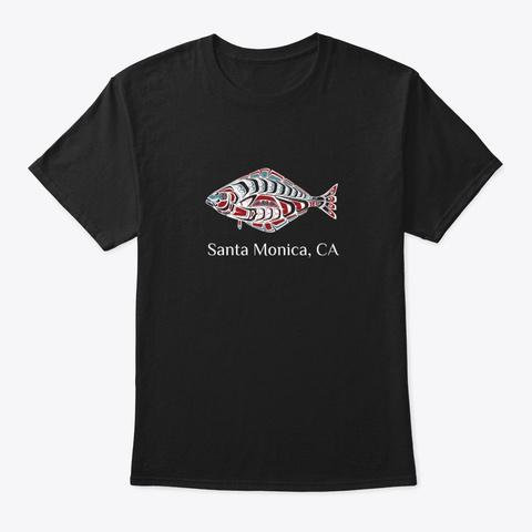 Santa Monica Ca  Halibut Fish Pnw Black T-Shirt Front