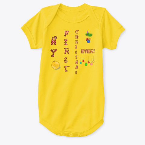 My First Christmas Ever Vert Yellow  T-Shirt Front