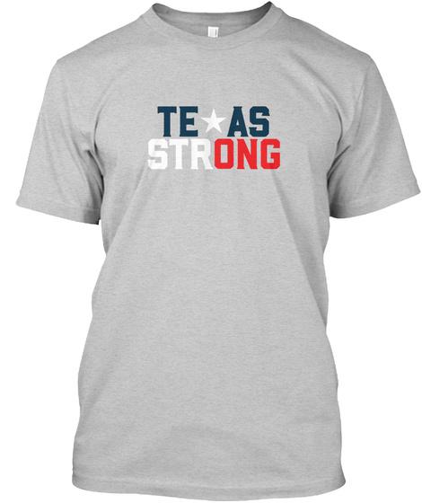 Texas Strong Light Steel T-Shirt Front