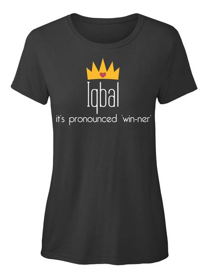 Iqbal It's Pronounced Win Ner Black Women's T-Shirt Front