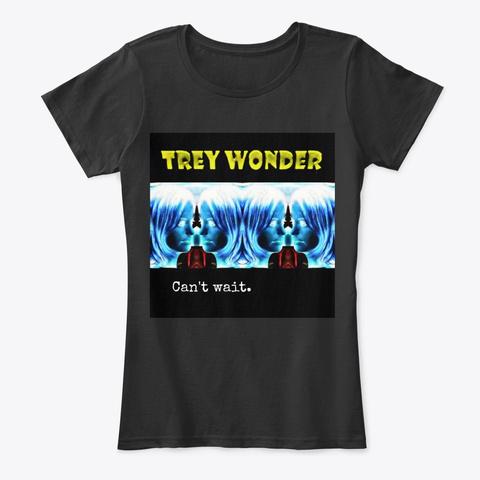 Can't Wait Black T-Shirt Front