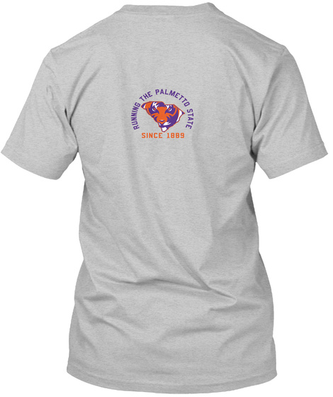 Running The Palmetto State Since 1889 Light Heather Grey  T-Shirt Back