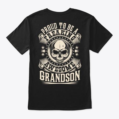 Proud Awesome Grandson Shirt Black T-Shirt Back
