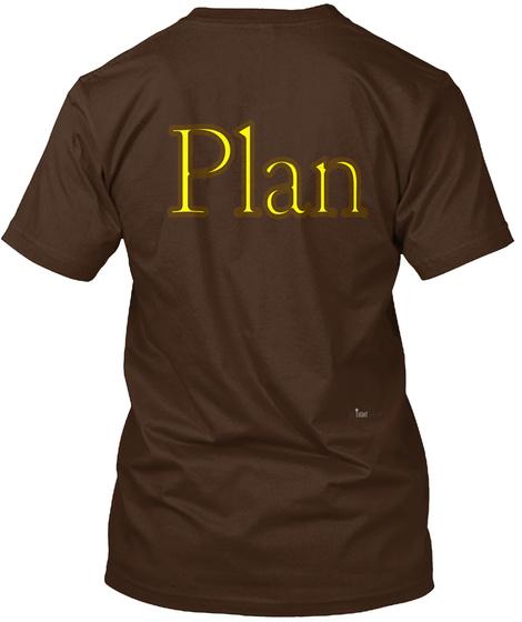 Plan Dark Chocolate T-Shirt Back