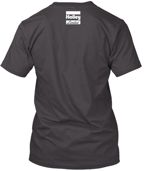 Holley Limited Heathered Charcoal  T-Shirt Back