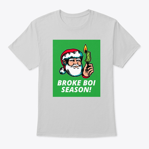 Broke Boi Season Light Steel T-Shirt Front