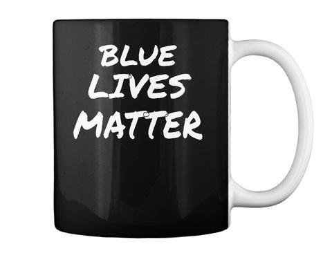Blue Lives Matter Black T-Shirt Back