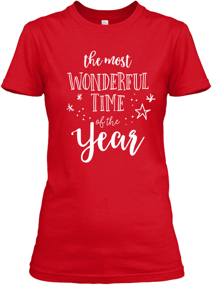 The Most Wonderful Time Of The Year Red Women's T-Shirt Front