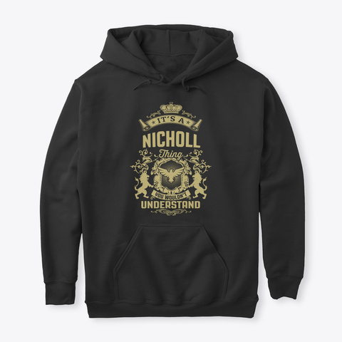 It's A Nicholl Thing Black T-Shirt Front
