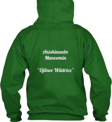 """Anishinaabe Manoomin  """"Ojibwe Wildrice"""" Irish Green T-Shirt Back"""