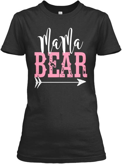Mama Bear Black T-Shirt Front