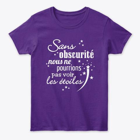 Nous Ne Pourrions Pas Voir Les étoiles Purple T-Shirt Front
