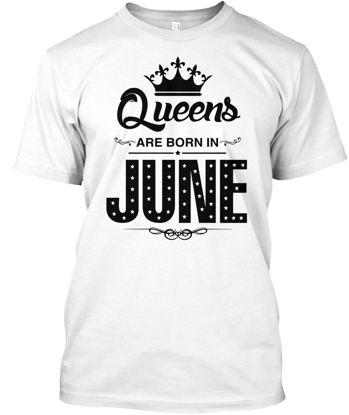 18c57cdc Details about Queens Are Born In June Women Girls Birthday Gift - Hanes  Tagless Tee T-Shirt