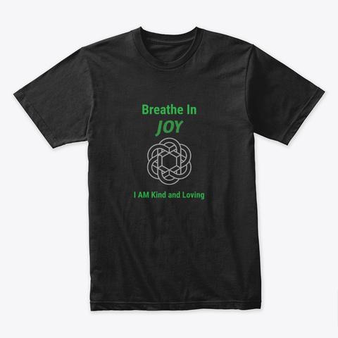 Breathe In Joy Heart Chakra Black T-Shirt Front