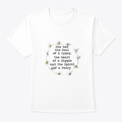 Flower Children Soul Of A Gypsy Costume White T-Shirt Front