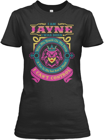 I Can't Control   Im Jayne  Black T-Shirt Front