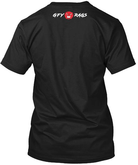 Respectfully Gfy  Black T-Shirt Back
