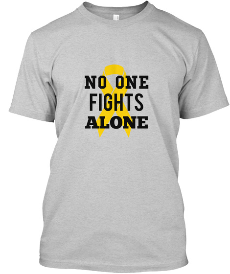 No One Fights Alone Light Steel T-Shirt Front