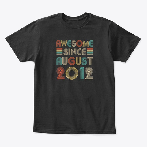 Awesome Since August 2012 Vintage 8th Black T-Shirt Front