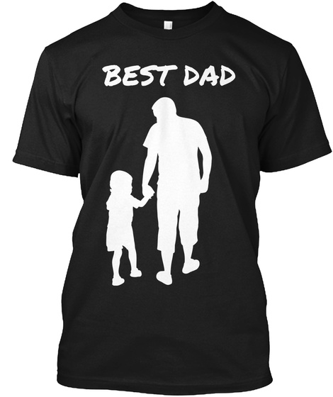 bba95609 Best Dad T Shirts 2017 - best dad Products from Best PAPA T-Shirt ...